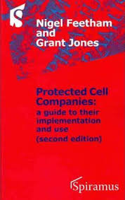 Protected Cell Companies: a guide to their implementation and use